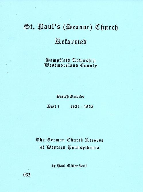 033 -St. Paul (Seanor) Reformed, 1821-1862