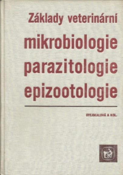 Kniha: Základy veterinární mikrobiologie, parazitologie, epizootologie