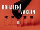 Odhalení vakcín – Epizoda 1