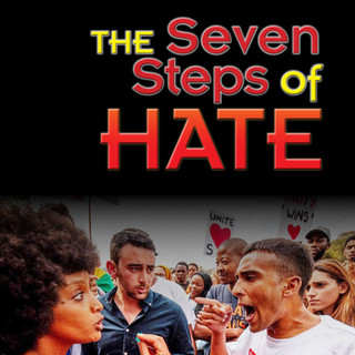 The Seven Steps of Hate