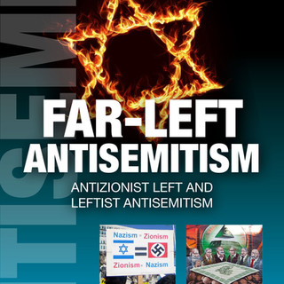 Far-Left Antisemitism