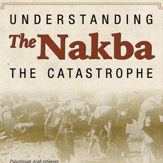 Understanding The Nakba