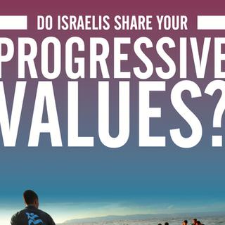 Do Israelis Share Your Progressive Values?
