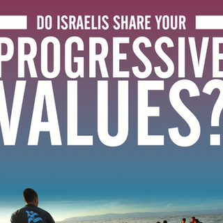 Do Israelis Share Your Progressive Values?