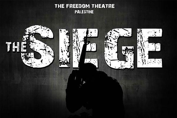 The-Siege--freedom-theatre.jpg