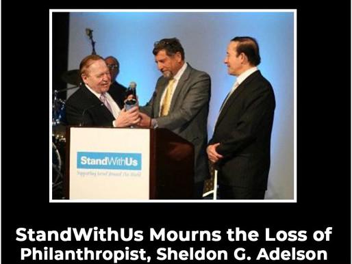 StandWithUs Mourns the Loss of Philanthropist, Sheldon G. Adelson