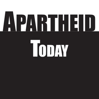 Apartheid Today
