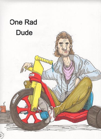 One Rad Dude