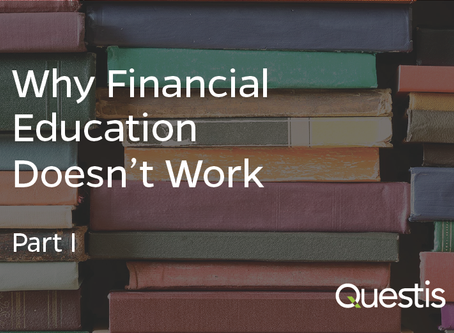 Why Financial Education Doesn't Work—Part 1