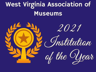 Announcing the WVAM 2021 Institution of the Year Award!