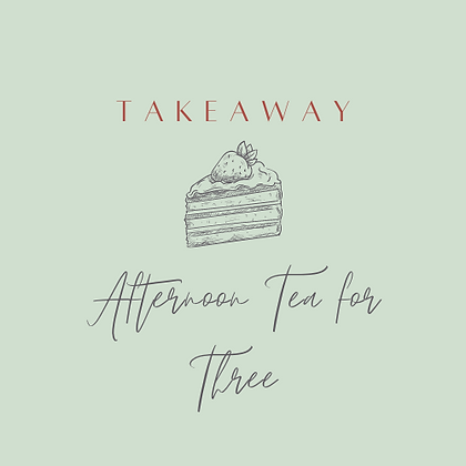 Traditional Takeaway Afternoon Tea for Three