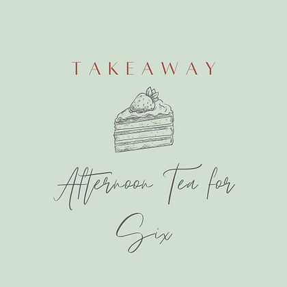 Traditional Takeaway Afternoon Tea for Six