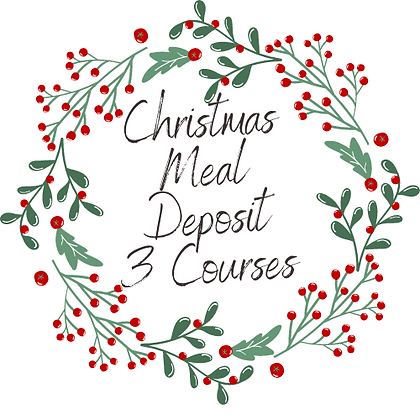Three Course Christmas Meal Deposit/Pre Order Per Person