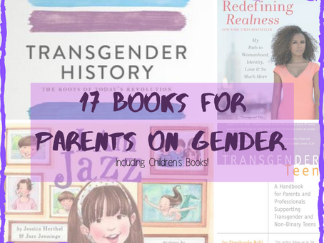 17 Books for Parents on Gender: Including Children's Books!