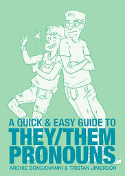A Quick & Easy Guide to They:Them Pronou