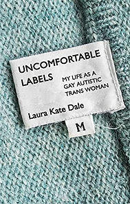 Uncomfortable Labels- My Life as a Gay A