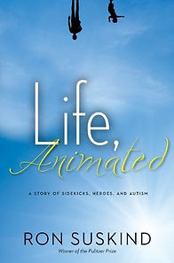 Life Animated by Ron Suskind.jpg