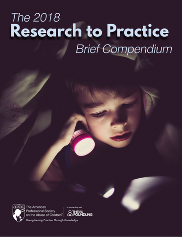 Announcing the 2018 APSAC Research to Practice Brief Compendium