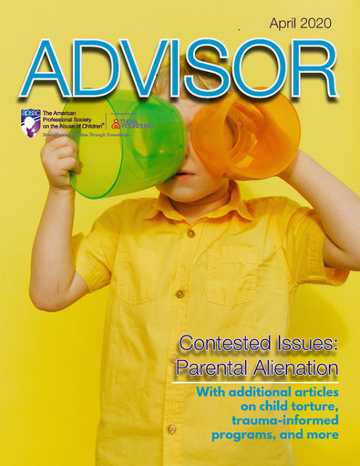"""FREE ACCESS TO APSAC ADVISOR WITH """"CONTESTED ISSUES: PARENTAL ALIENATION"""" ARTICLES"""