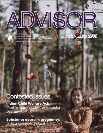 "New! APSAC Advsior 31(2) with Special ""Contested Issues"" Section Covering Drug-Exposed New"