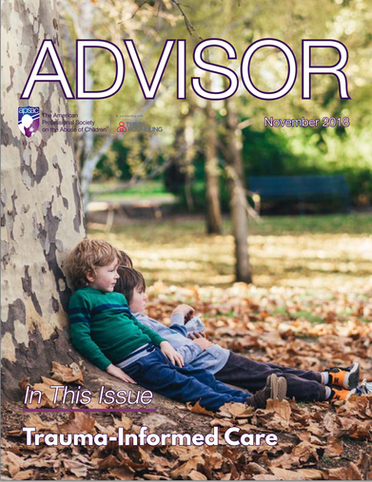 New APSAC Advisor (Volume 30, Issue 3): Trauma-Informed Child Welfare Special Issue