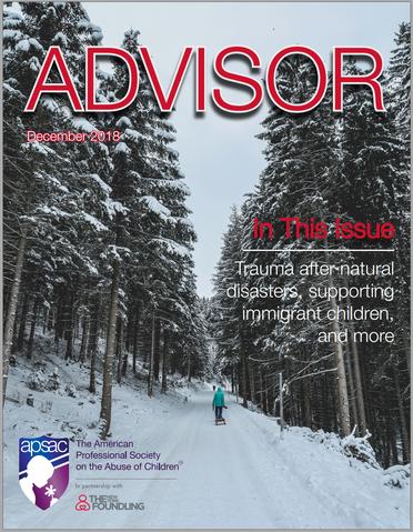 New! APSAC Advisor Volume 30, Issue 4
