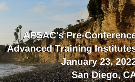 Announcing APSAC's 2022 Advanced Training Institutes in San Diego