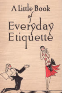 A Little Book of Everyday Etiquette