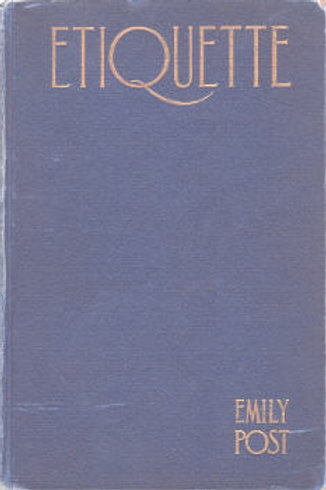 "Etiquette:  ""The Blue Book of Social Usage"""