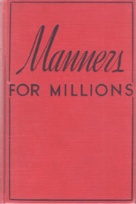 Manners for Millions