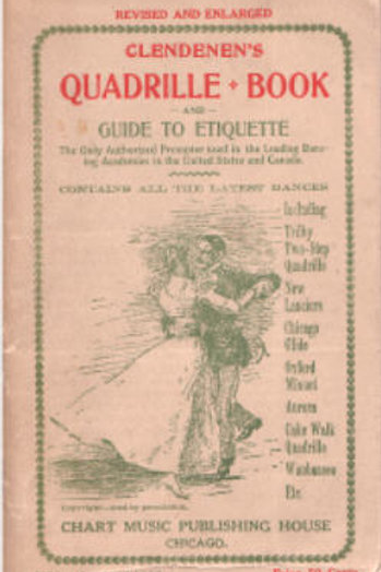 Clendenen's Fashionable Quadrille Call Book and Guide to Etiquette