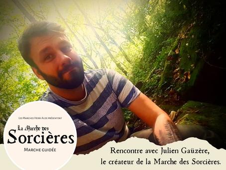 Rencontre avec Julien Gaüzère : le créateur de la Marche des Sorcières
