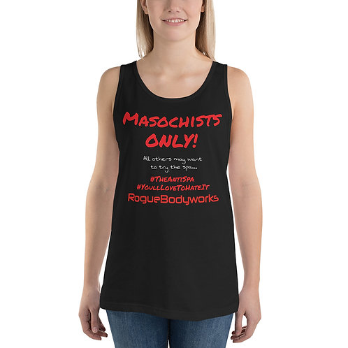 Masochists Only Unisex Tank Top