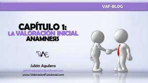 Capítulo 1.- La Valoración Inicial. Anamnesis