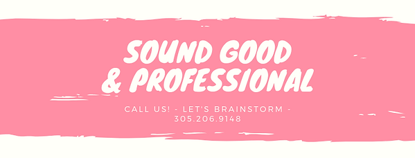 SOUND GOOD & PROFESSIONAL.png
