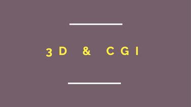 3D & CGI