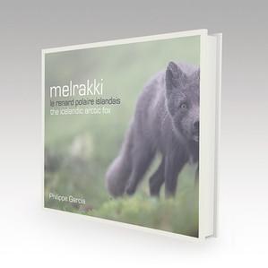 Melrakki, un beau livre sur le renard polaire !
