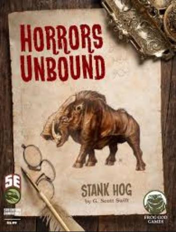 Horrors Unbound: Stank Hog--RPG Review