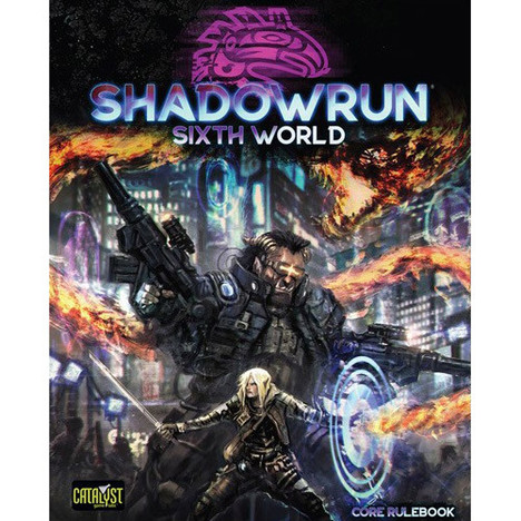Shadowrun 6th World is a Game-Changer