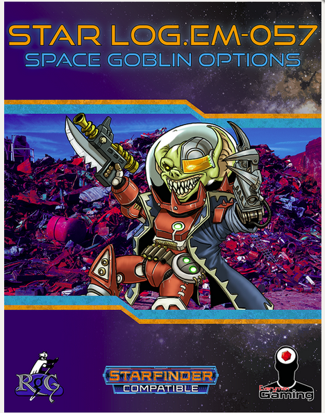 Space Goblins Options Brings some Craziness to Your Starfinder Game