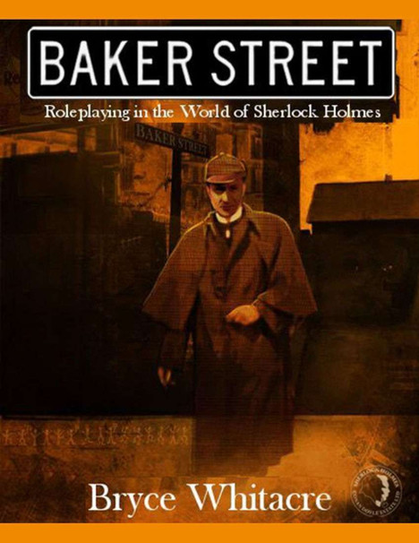Baker Street - A Holmsian Role-Playing Experience