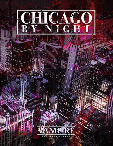 Chicago by Night Kickstarter for Vampire: the Masquerade