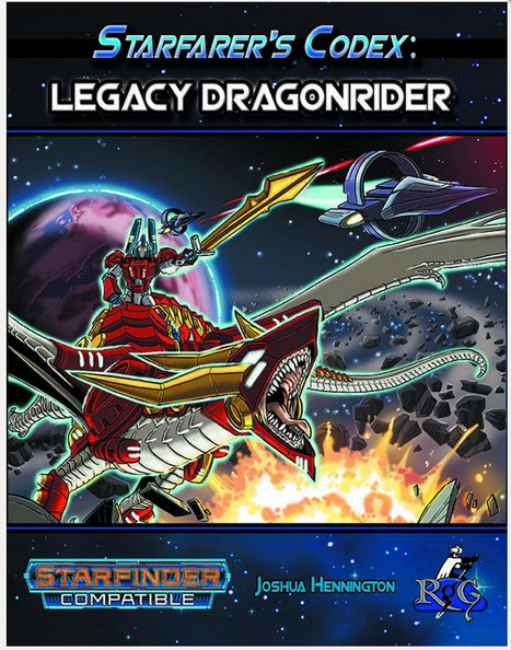 Yes, You Can Have a Dragon--Review of Starfarer's Codex Legacy Dragon Rider for Starfinder
