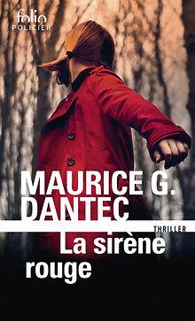 Maurice G. Dantec. La Sirène rouge. Gallimard. Folio policier.
