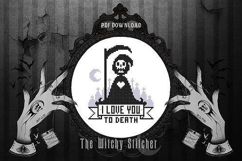 I Love You To Death ~ Grim Reaper ~ PDF Pattern