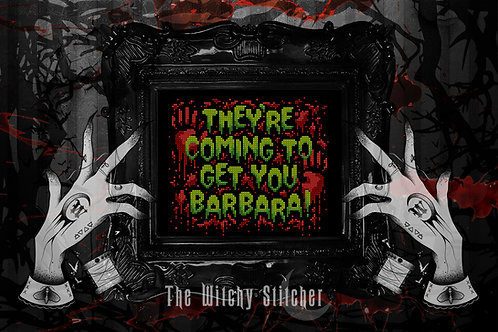 They're Coming To Get You Barbara! ~ PDF Pattern
