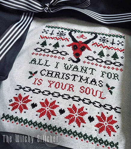 All I Want For Christmas Is Your Soul ~ PDF Pattern