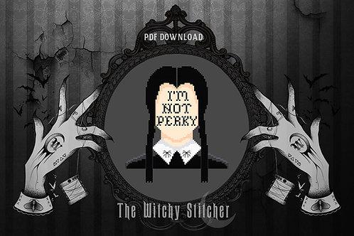 I'm Not Perky ~ Wednesday Addams ~ PDF Pattern