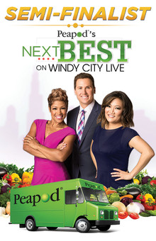 Semi-Finalist on Peapod's Next Best on Windy City Live