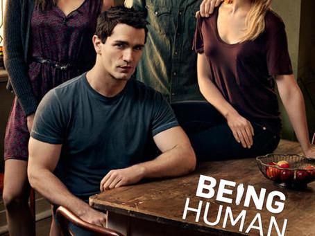 Being Human 2011 – 2014